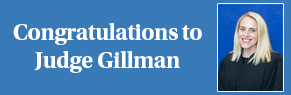 Congratulations to Judge Gillman
